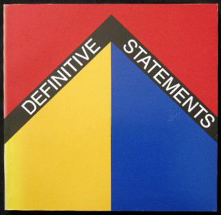 Definitive Statements American Art: 1964-66 An Exhibition By the Dept. Of Art Brown University,...