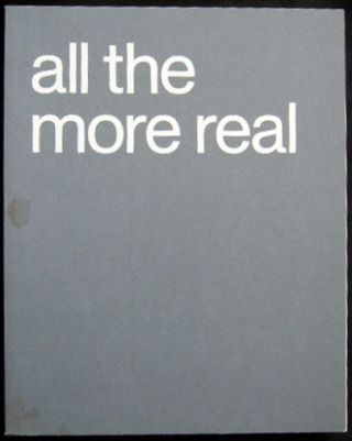 All The More Real: Portrayals of Intimacy and Empathy August 12 - October 14, 2007 The Parrish...