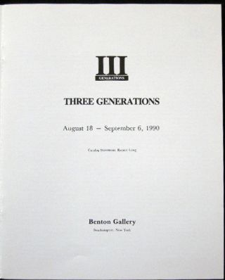 Three Generations III August 18 - September 6, 1990 Benton Gallery Southampton, New York Josh Dayton Elizabeth Strong-Cuevas Alfonso Ossorio y Yangco