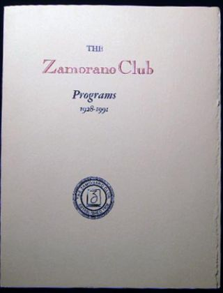 Keepsake for The Zamorano Club Programs 1928 - 1991. Americana - Printing History - Typography -...