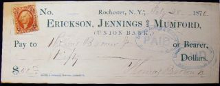1870 Erickson, Jennings and Mumford, (Union Bank) Rochester, N.Y. Bearer Check with Revenue...