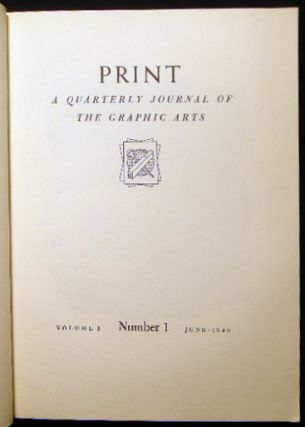 Print Quarterly Journal of the Graphic Arts Volume I Numbers 1-4 (with) Index