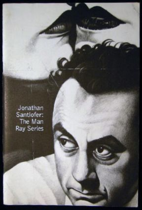 Jonathan Santlofer; The Man Ray Series February 16 - May 18, 2003 Montclair Art Museum New Jersey (with) Autograph Note Signed By the Artist