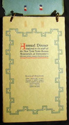 Annual Dinner Tendered to the Staff of the New York News Bureau Association, at Delmonico's...