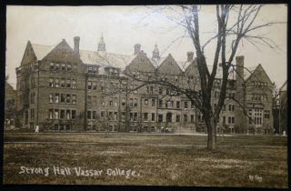 Circa 1909 Real Photo Postcard Vassar College Strong Hall Poughkeepsie, N.Y. Americana - Vassar...