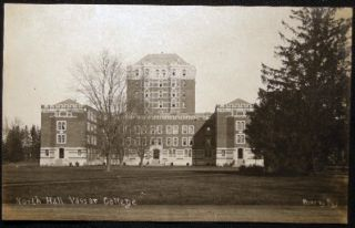 Circa 1909 Real Photo Postcard Vassar College North Hall Poughkeepsie, N.Y. Americana - Vassar...