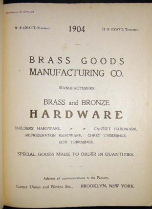 1904 Brass Goods Manufacturing Co. Manufacturers Brass and Bronze Hardware. Americana - Business...