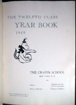 The Twelfth Class Year Book 1949 The Chapin School New York, N.Y.