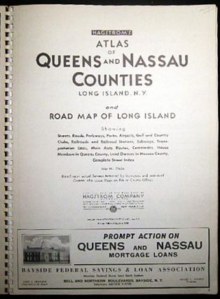 Hagstrom's Atlas of Queens and Nassau Counties Long Island, N.Y. And Road Map of Long Island Showing Streets, Roads, Parkways, Parks, Airports, Golf and Country Clubs, Railroads and Railroad Stations, Subways, Transportation Lines, Main Auto Routes....