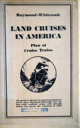 Poster for the Summer 1929 Raymond-Whitcomb Land Cruises in America Plan of Cruise Trains