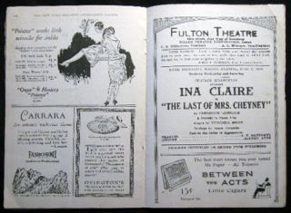 "Fulton Theatre Program Week Beginning Monday Evening, June 7, 1926 Charles Dillingham Presents Ina Claire in ""The Last of Mrs. Cheyney"" By Frederick Lonsdale A Comedy in Three Acts Staged By Winchell Smith Settings By James Reynolds"
