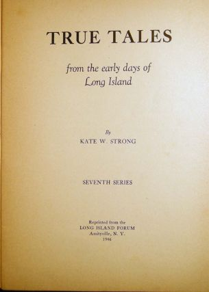 True Tales From the Early Days of Long Island Seventh Series