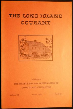 The Long Island Courant Volume III March 1967 Number I. Americana - 20th Century - Historical...
