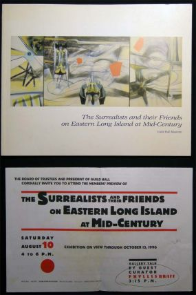 The Surrealists and their Friends on Eastern Long Island at Mid-Century Guild Hall Museum August...