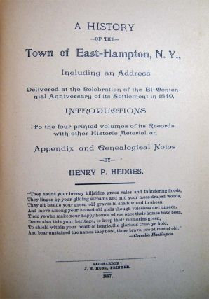 A History of the Town of East-Hampton, N.Y., Including an Address Delivered at the Celebration of...