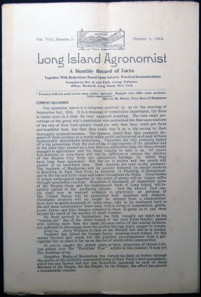 Long Island Agronomist Vol. VIII, Number 3 October 1, 1914 A Monthly Record of Facts Together...
