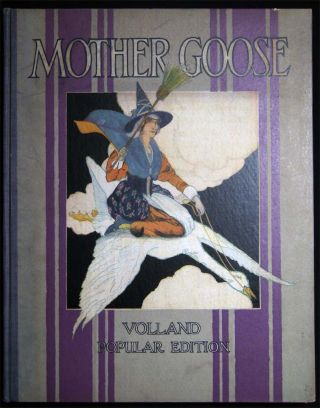 Mother Goose Volland Popular Edition. Childrens Book - Mother Goose - 20th Century - Nursery Rhymes