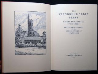 The Stanbrook Abbey Press Ninety-Two Years of Its History. United Kingdom - Small Press History -...