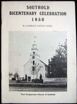 Southold Bicentenary Celebration. Clarence Ashton Wood