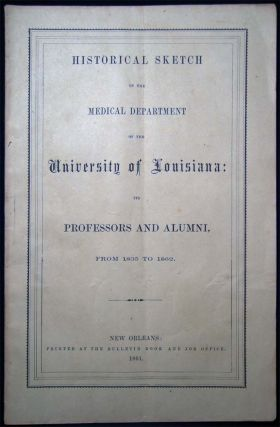 Historical Sketch. Professors and Alumni of the Medical Department of the University of...