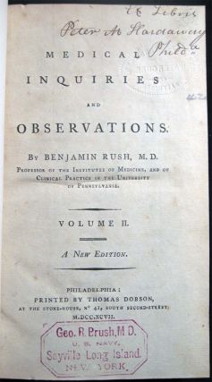 Medical Inquiries and Observations By Benjamin Rush, in Five Volumes