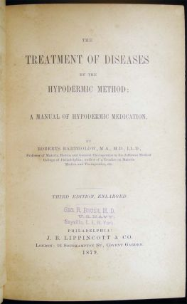 The Treatment of Diseases By the Hypodermic Method: A Manual of Hypodermic Medication