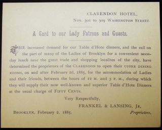Clarendon Hotel ... A Card to Our Lady Patrons and Guests. Brooklyn, February 2, 1885 Frankel &...