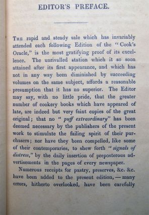The Cook's Oracle: Containing Receipts for Plain Cookery, on the Most Economical Plan for Private Families; Also the Art of Composing the Most Simple and Most Highly Finished Broths, Gravies, Soups, Sauces, Stove Sauces, and Flavouring Essences...