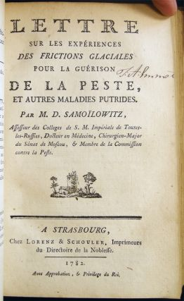 1778 - 1784 Collection of Four Publications Regarding The Plague in Russia & Europe, Bound in One: By Charles De Mertens; M.D. Samoilowitz; and Jean-Francois Paris